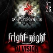 Playhouse Halloween Friday Fright Night